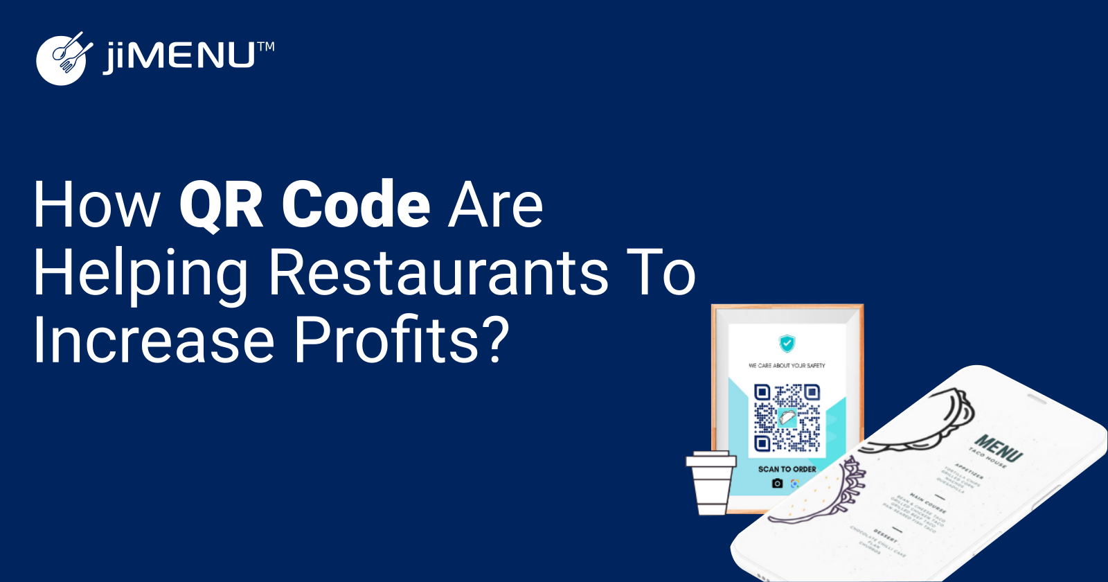 How QR Code Are Helping Restaurants to Increase Profits?