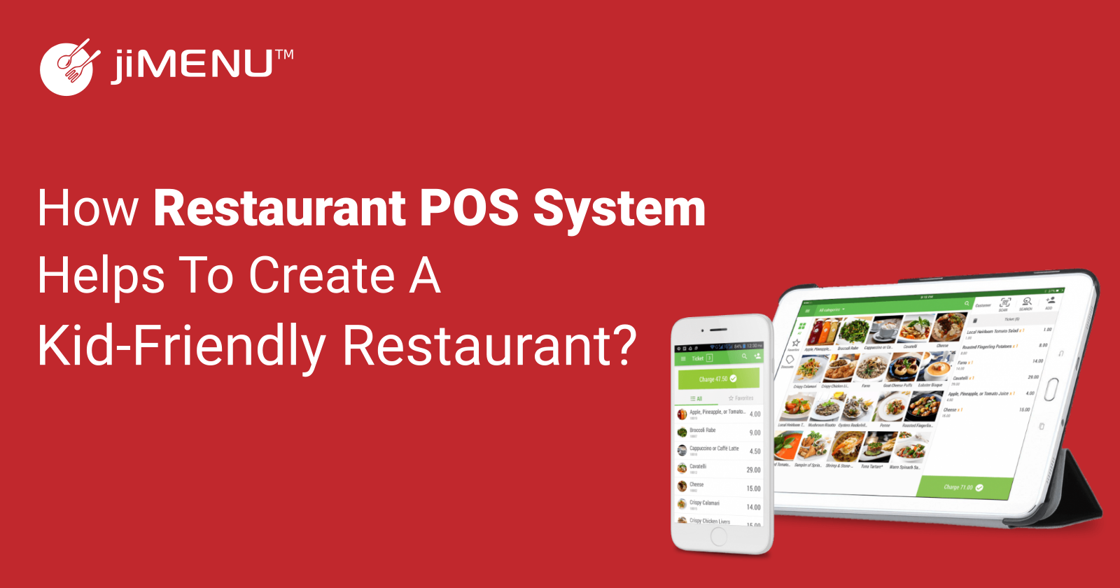 How Restaurant POS System Helps to Create a Kid-Friendly Restaurant?