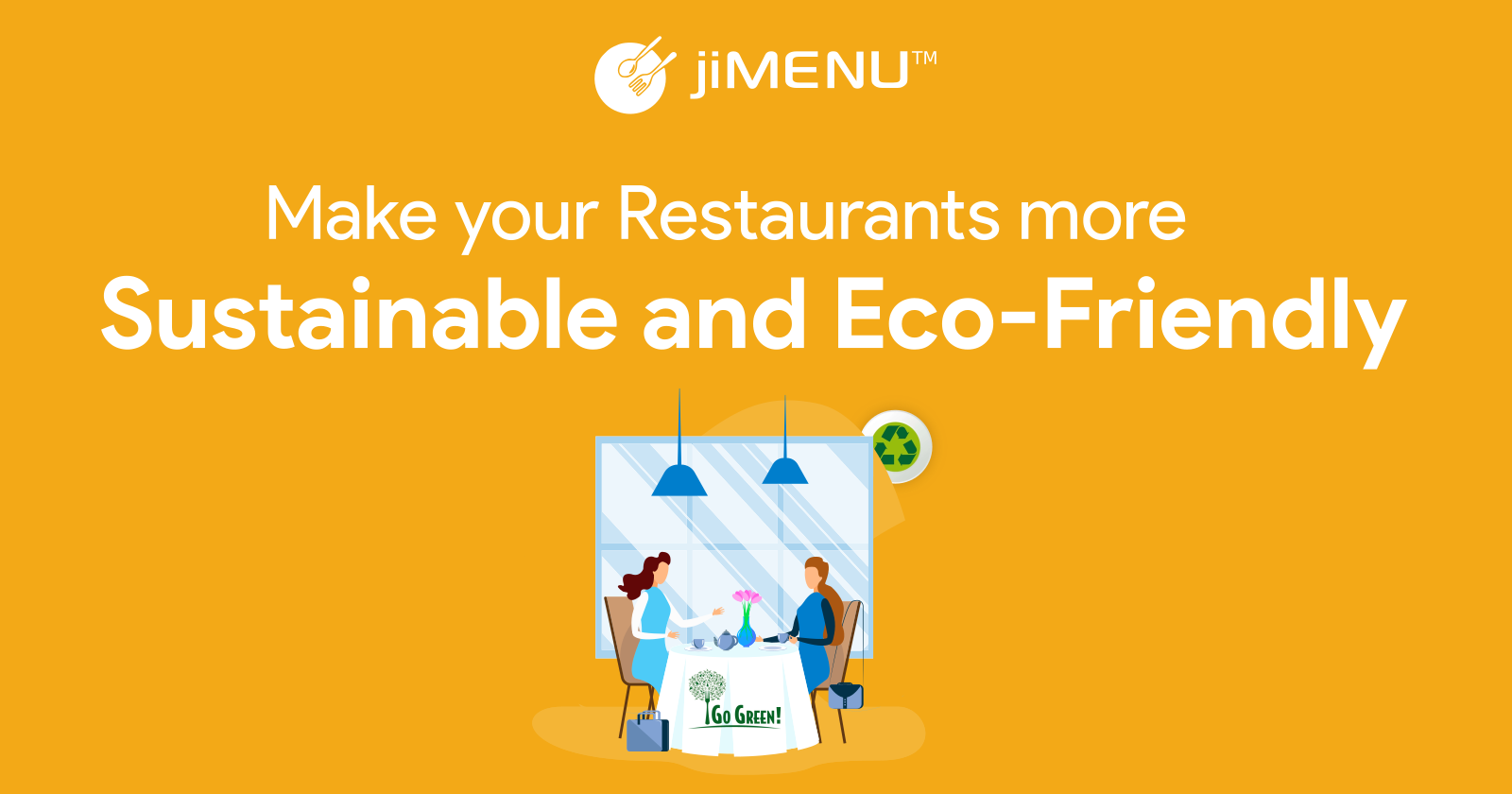 Make Your Restaurants More Sustainable and Eco-Friendly