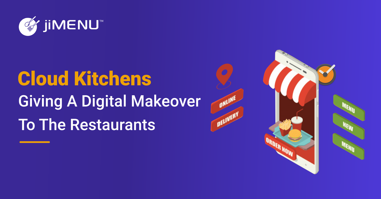 How are the Cloud Kitchens giving a Digital Makeover to the Restaurants?