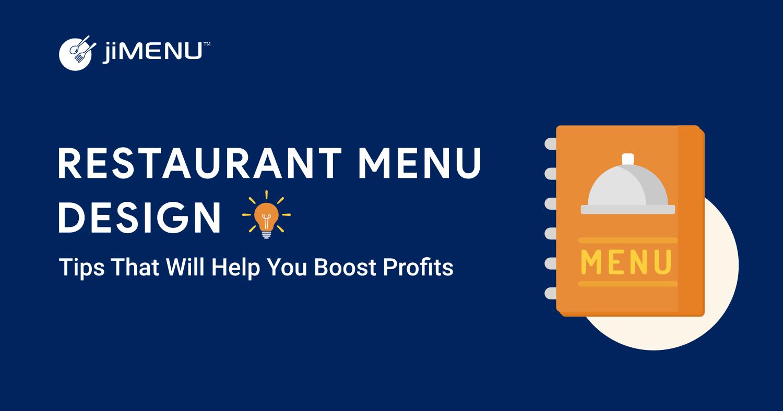 Restaurant Menu Design Tips That Will Help You Boost Profits