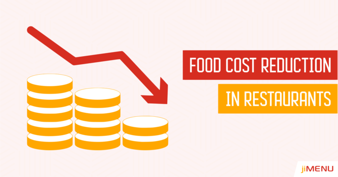 Reducing the Food Costs in Your Restaurant Efficiently