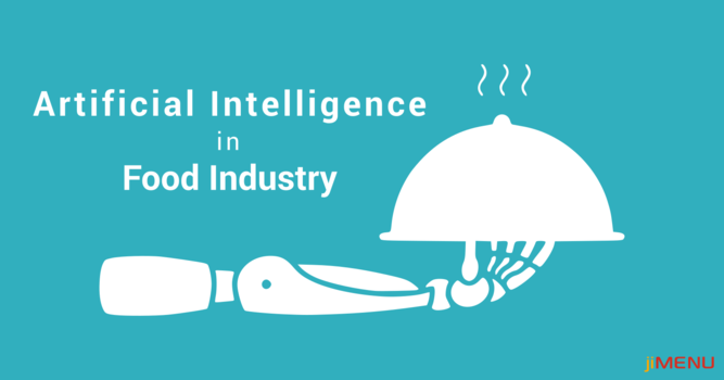 AI and Food Industry: Experiencing the Revolution
