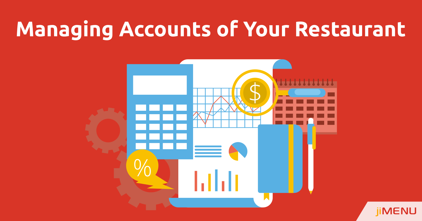 Efficiently Managing Finance and Accounts of Your Restaurant