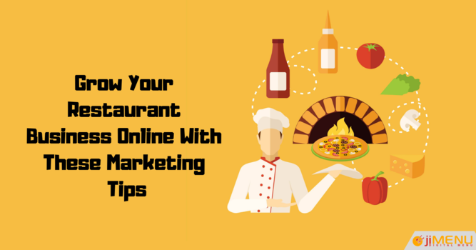 Marketing Tips for Growing Your Restaurant Business Online