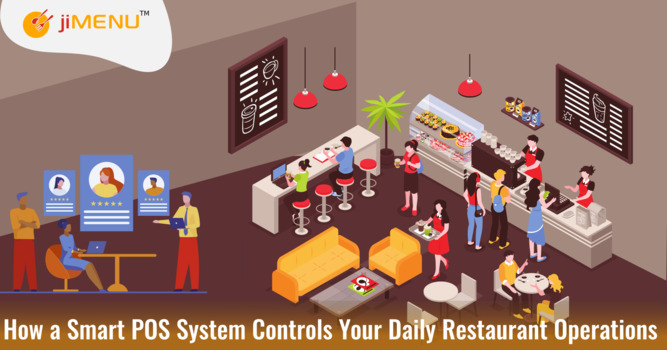 How a Smart POS System Controls Your Daily Restaurant Operations