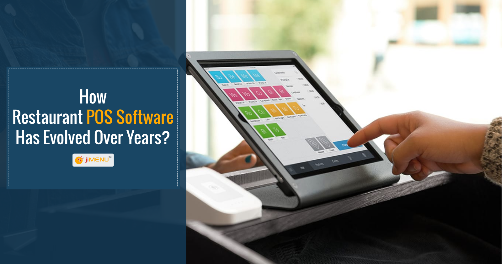 How Restaurant POS Software Has Evolved Over Years?