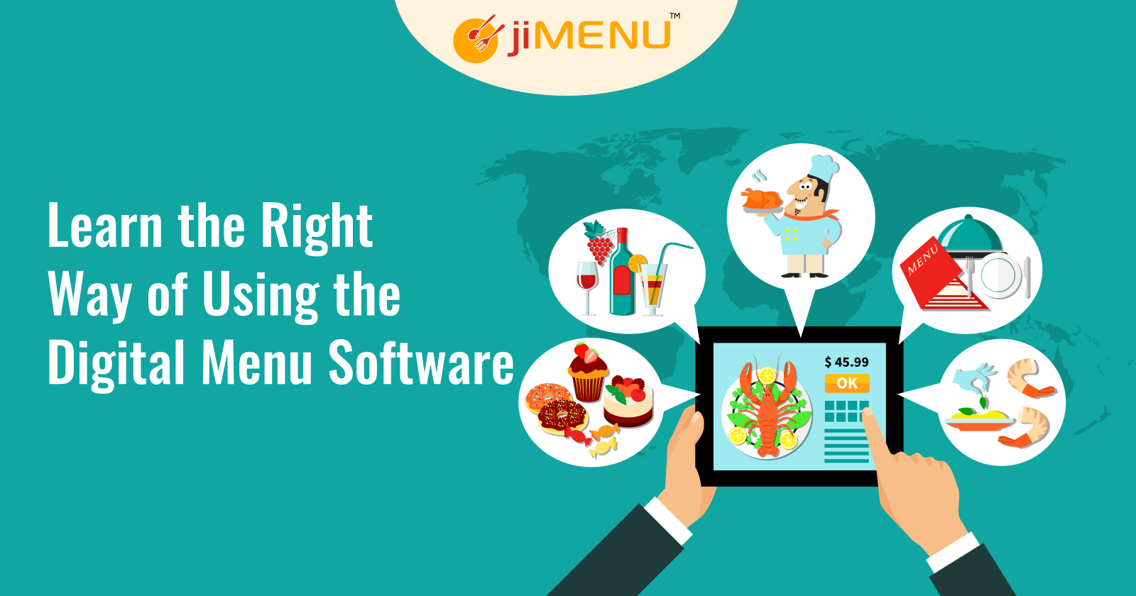 Learn the Right Way of Using the Digital Menu Software