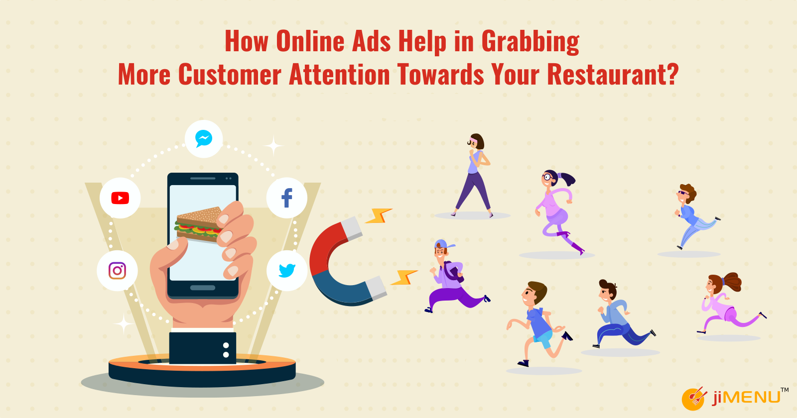 How Online Ads Help in Grabbing More Customer Attention Towards Your Restaurant?