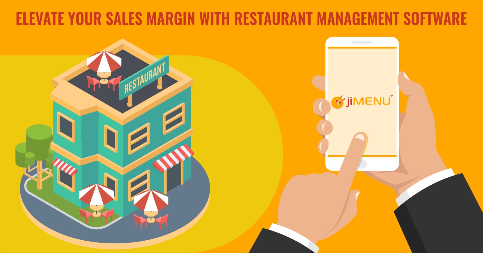 Elevate Your Sales Margin With Restaurant Management Software!