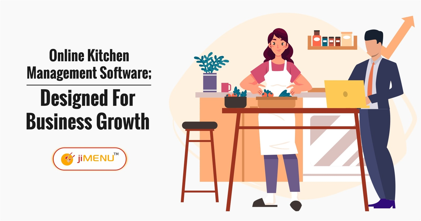 Online Kitchen Management Software; Designed For Business Growth