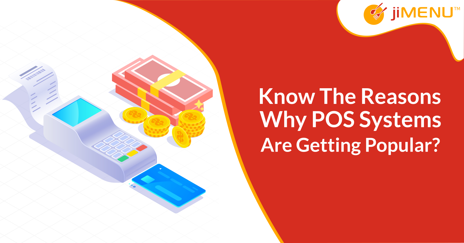 Know The Reasons Why POS Systems Are Getting Popular?
